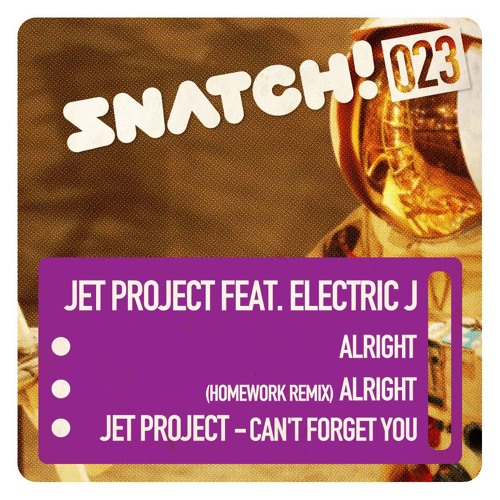 Jet Project feat. Electric J - Alright (Homework Remix)