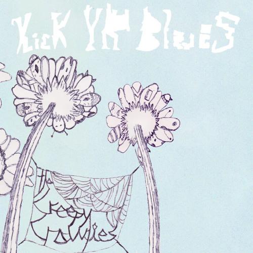 Kick Yr Blues