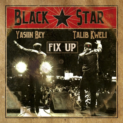 "Black Star ""Fix Up"""
