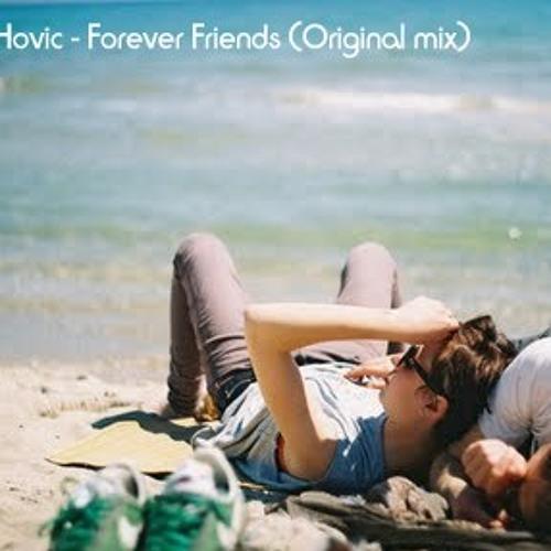 Addi Hovic - Forever Friends (Original mix)