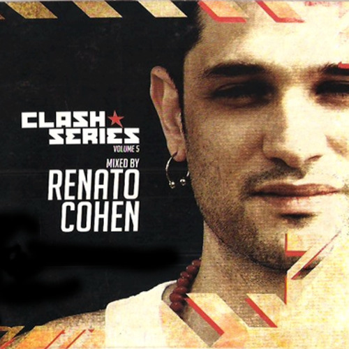 Clash Series Vol. 5 Mixed by Renato Cohen