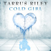 Tarrus Riley - Cold Girl.mp3