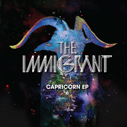 "The Immigrant ""Capricorn"" EP"