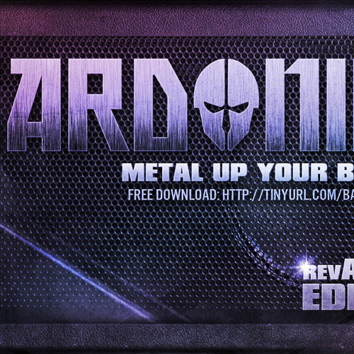 Metal Up Your Bass (revAMPED Edition) FREE DOWNLOAD