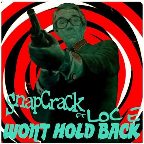 Snapcrack ft. LOc-e - Won't hold back (Adrenaline Remix) -Out now on THaF Records-