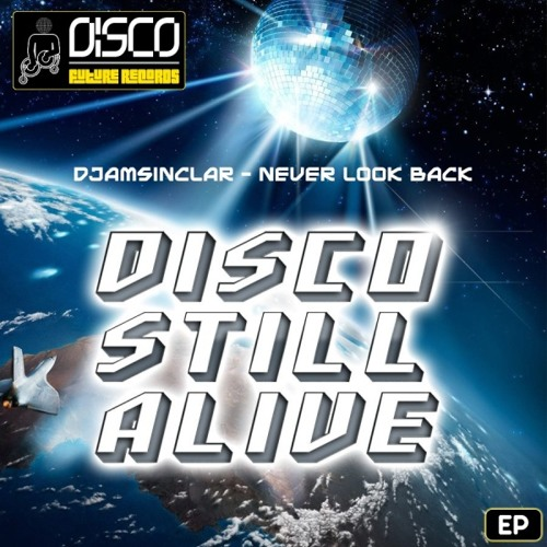 DJamSinclar - Never Look Back (Original)