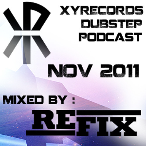 November 2011 Dubstep Podcast - With Refix and MC Envy