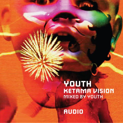 Youth — Ketama Vision