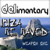 DELimentary 'Ibiza Re-Raved Weapon 1' FREE DOWNLOAD