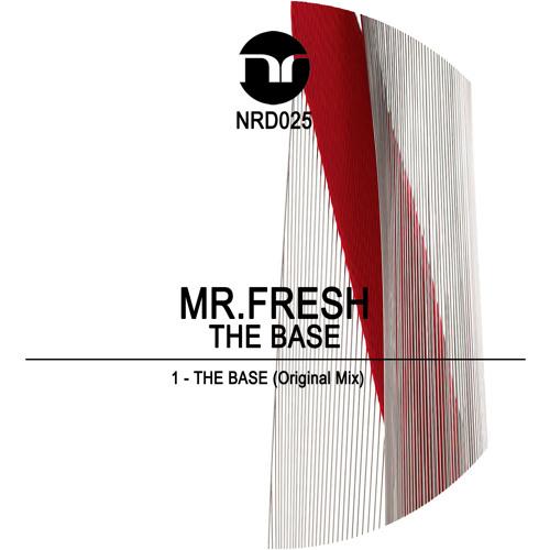 Mr.Fresh - The Base