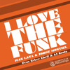 I LOVE THE FUNK!!! (Vocal) Juan Laya & Jorge Montiel Feat Eckee Chef & AJ Soulz