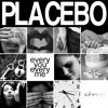 Placebo - Every You Every Me (John SK Rework Break)