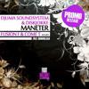 Djuma Soundsystem & diskJokke - Maneter (Fusion F & Come T Remix)
