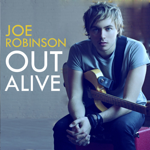 Joe Robinson - Out Alive