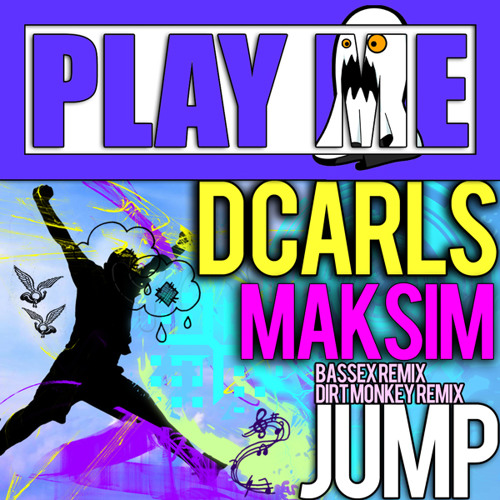 Jump by DCarls and Maksim (Bassex Remix)