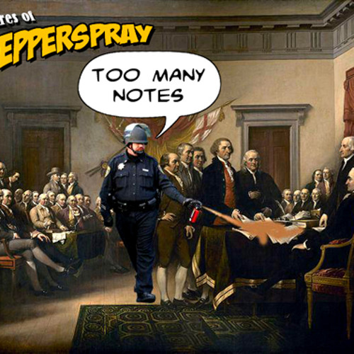Let them Eat Pepper-Spray!!!   (ft. Schizobrainiac)