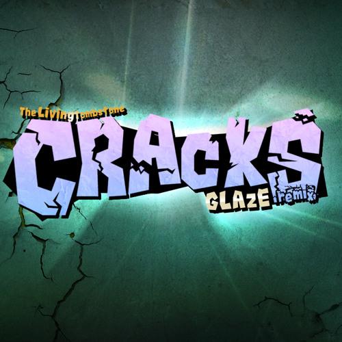 Cracks Remix