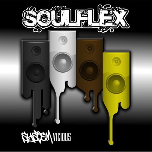 Soulflex - System Vicious