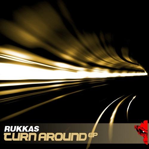 Rukkas - Turn Around EP