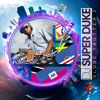 DJ Super Duke - Globe Trotter 2