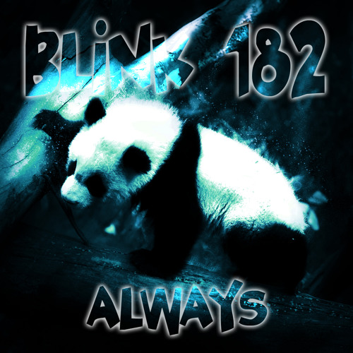 Always (Blink 182)