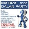 Ma.Bra ft. Dalan Party - People Jumping (Disco Jumperz vs. E.X.O Radio Edit)