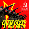 Chan Dizzy - 21 Gun Salute (So Shifty Remix)