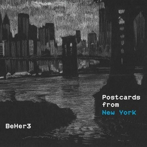 Beher3 - Postcards from New York