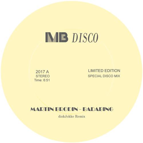 Martin Brodin-Badabing (diskJokke Remix)