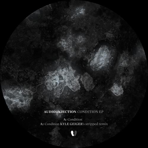 Audio Injection - Condition (Tex-Rec Remix) - Condition EP (digital bonus)