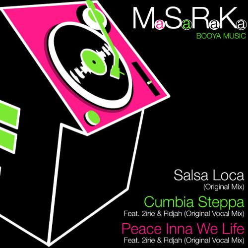 02 Masaraka Feat 2irie and RdJah_Cumbia Steppa_(Original Vocal Mix)