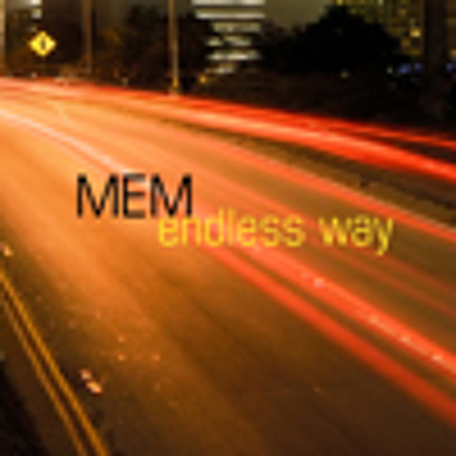 MEM - Endless Way (Final)