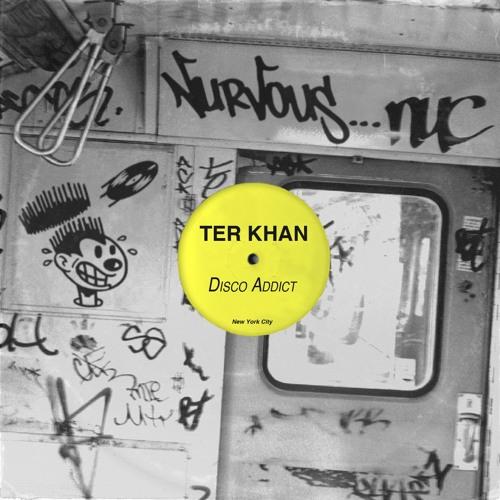 Ter Khan - Disco Addict (Walker & Royce Remix)