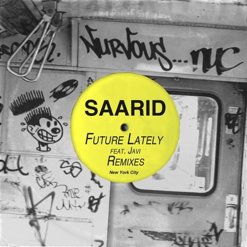 Saarid - Future Lately feat. Javi (Original Mix)