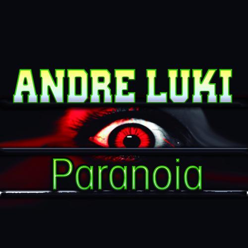 ANDRE LUKI - PARANOIA (ORIGINAL MIX) // DELATO RECORDS !