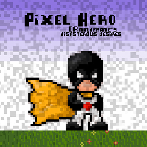 Pixel Hero and the creation of Mindframe