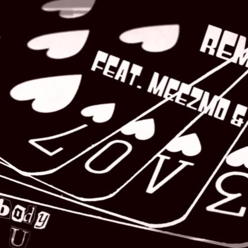 Somebody Loves U Feat. Meezmo & Mike V. (Prod.By TheBlockBeats)