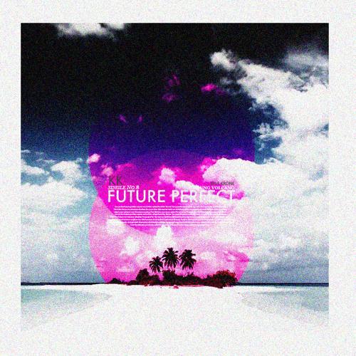 Future Perfect - Kyle Krone