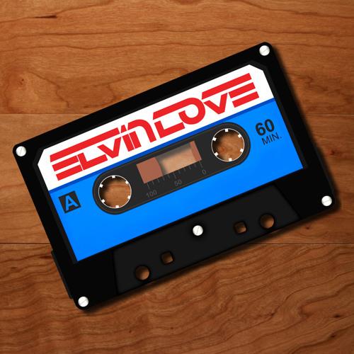 Elvin Love - Side A (December 2011 MIx)