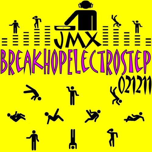 JMX BreakHopElectroStep 021211