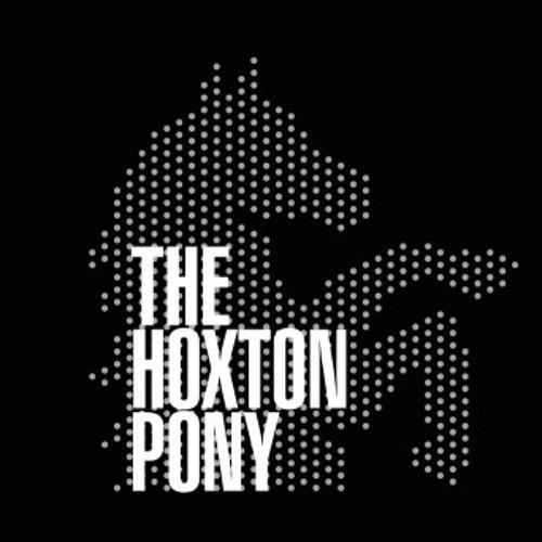 Hoxton Pony ( Club Cheval Revue & more )