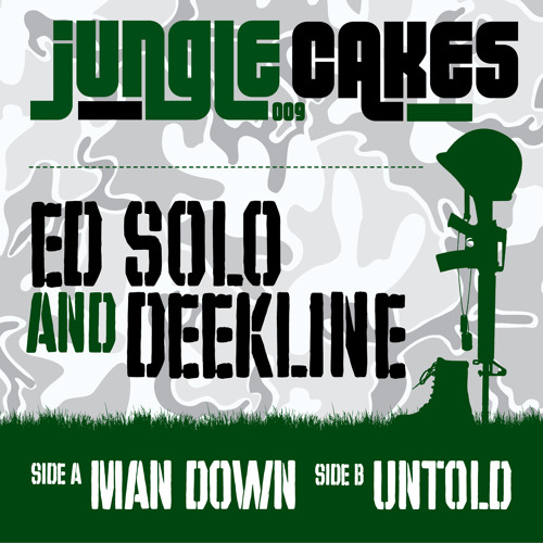 Ed Solo & Deekline - Man Down (Jungle Cakes JC09) Out Now On:  JunoDownload.Com