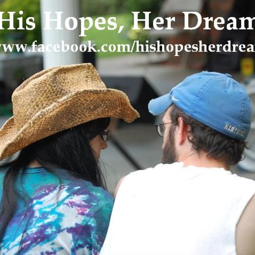 His Hopes, Her Dreams (DEMOS)