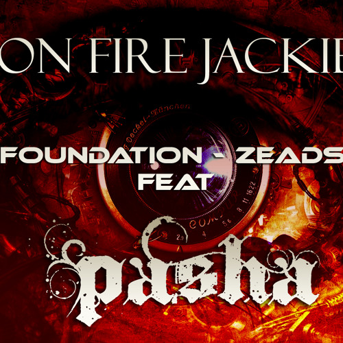 Eyes On Fire Jackie Boy - Blue Foundation - Zeads Dead Ft Omar & Pasha