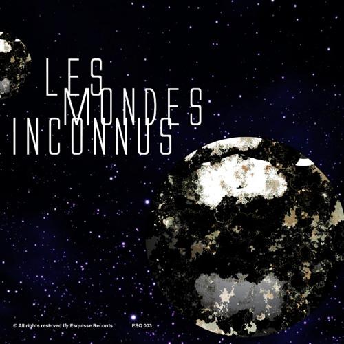 Max Cole-Les Mondes Inconnus (Original Mix) ESQ003