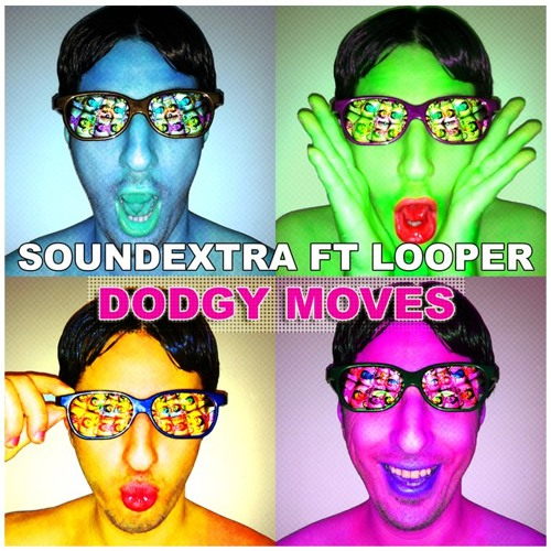 SoundExtra feat. Looper - Dodgy Moves (Fred! Remix)