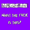 BADLANGUAGE - WHAT THE FUCK IS THIS? (CLIP)
