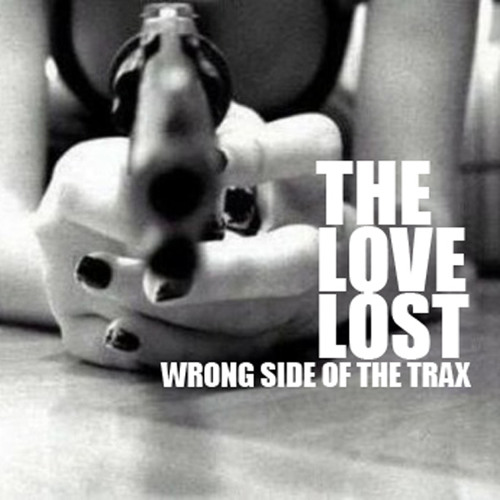 "The Love Lost Sunday Sessions - December 2011 ""Wrong Side of the Trax"""