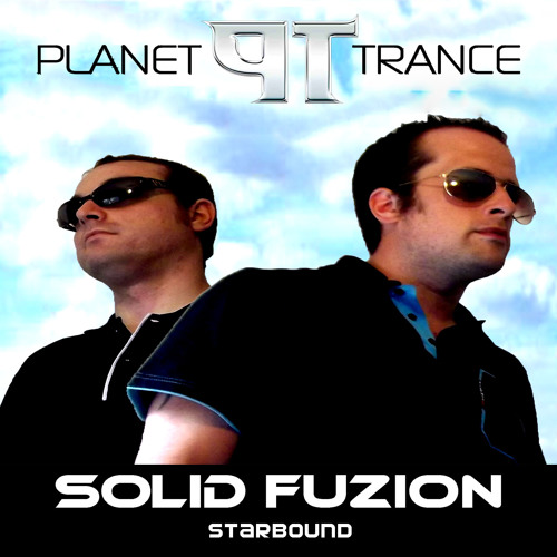 Starbound - Solid Fuzion - Available now to download planettrance.co.uk