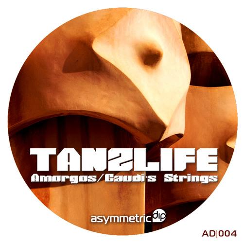 Tanzlife - Gaudi's Strings